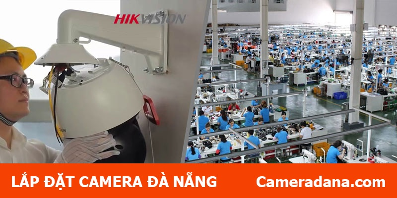 Lắp camera quan sát cho nhà xưởng
